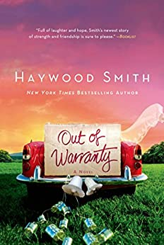 Out of Warranty: A Novel by [Smith, Haywood]