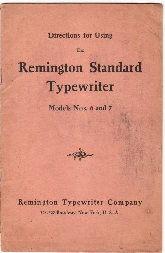 Typewriter Standard Remington - Directions for Using The Remington Standard Tyoewrter Models Nos. 6 and 7