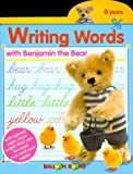 img - for Balloon: Writing Words With Benjamin The Bear book / textbook / text book