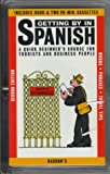 img - for Getting By in Spanish: with Audiocassettes (Getting By Series) book / textbook / text book