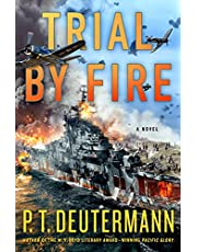 Trial by Fire: A Novel
