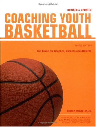 Coaching Youth Basketball: The Guide for Coaches & Parents (Betterway Coaching Kids)