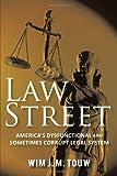 Law Street, Wim J. M. Touw, 1462008739