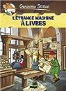 Geronimo Stilton, tome 9 : L'étrange machine à livres (BD) par Stilton