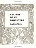 Letters to My Daughters, Judith Minty, 0932412033