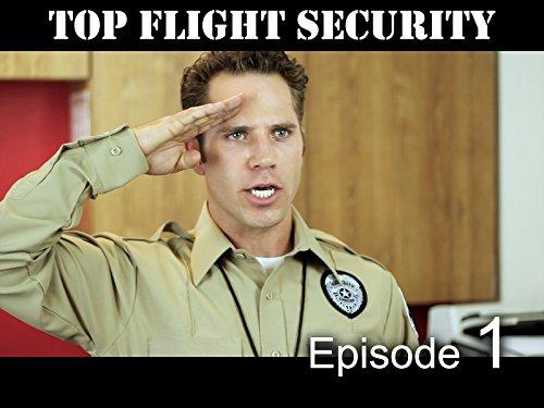 Top Flight Security -'Pilot' [S.1, E.1]