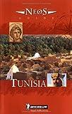 Michelin NEOS Guide Tunisia, 1e (NEOS Guide)
