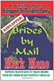 Kidnapped: Brides by Mail, Mark Mane, 1434899926