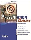 Presentation Basics, Robert J. Rosania, 1562863479