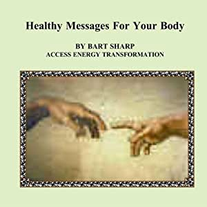 Healthy Messages For Your Body