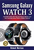 Samsung Galaxy Watch 3: A Detailed Guide with Tips