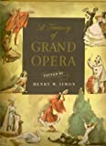 Treasury of Grand Opera: Don Giovanni, Lohengrin, La Traviata, Faust, Aida, Carmen