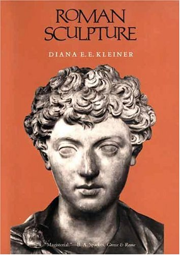 Roman Sculpture (Yale Publications in the History of Art) ()