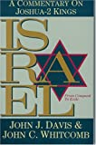 Israel from Conquest to Exile, John J. Davis and John C. Whitcomb, 0884692388