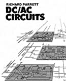 DC-AC Circuits : Concepts and Applications, Parrett, Richard, 0130426156