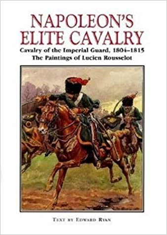 Hussar Rocca - A French Cavalry Officer's Experiences of the Napoleonic Wars and His Views on the Peninsular Campaigns Against the Spanish, British an