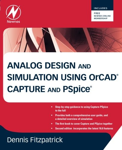 Analog Design and Simulation using OrCAD Capture and PSpice (Pspice Software)