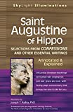 img - for Saint Augustine of Hippo: Selections from Confessions and Other Essential Writings, Annotated & Explained Edition book / textbook / text book