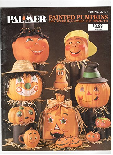 - Palmer Painted Pumpkins and Other Halloween Fun Projects (#20101)