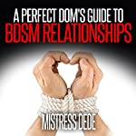 A Perfect Dom's Guide to BDSM Relationships: Sissy Boy Feminization Training |  Mistress Dede