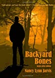 Backyard Bones Edition, Nancy/Lynn Jarvis, 0982113536