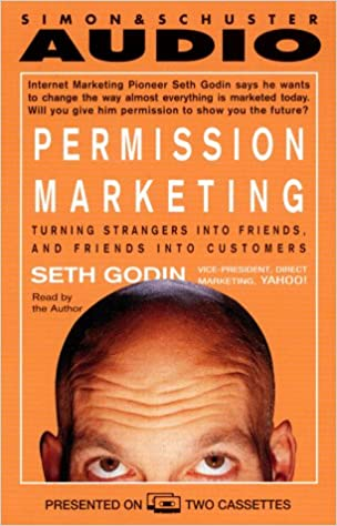 Permission Marketing: Turning Strangers into Friends and Friends into Customers: Amazon.es: Seth Godin: Libros en idiomas extranjeros