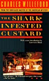 The Shark Infested Custard, Charles Willeford, 0440218810