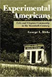 Experimental Americans, George L. Hicks, 0252026616