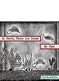 In Death, There are Bones, No Fish, Joseph N. Olsen, 074142620X