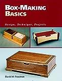 Box-making Basics: Design, Technique, Project