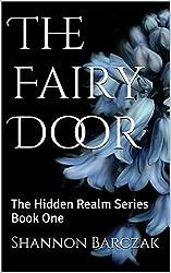 The Fairy Door: The Hidden Realm Series Book One