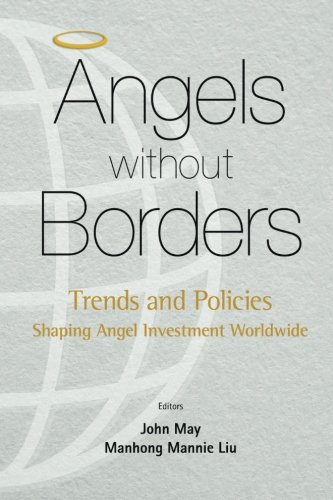 Angels Without Borders: Trends and Policies Shaping Angel Investment Worldwide