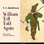 William Tell Told Again | P. G. Wodehouse