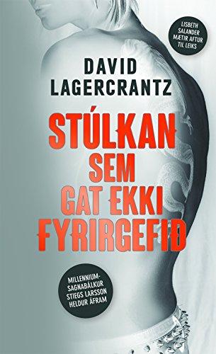 Stúlkan sem gat ekki fyrirgefið (Icelandic Edition)