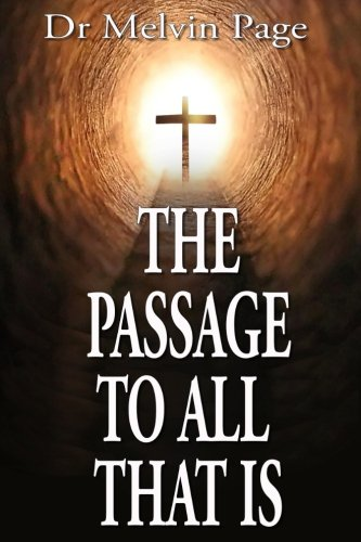 Download The Passage To All That Is PDF