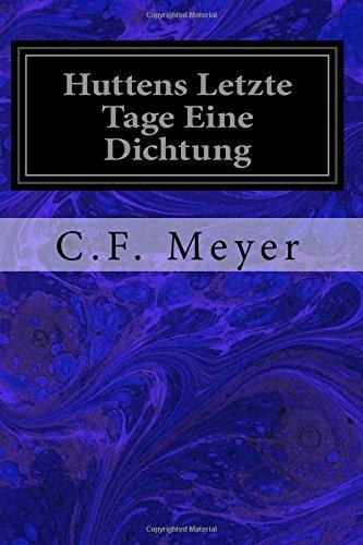 Download Huttens Letzte Tage Eine Dichtung (German Edition) pdf epub
