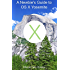 A Newbie's Guide to OS X Yosemite: Switching Seamlessly from Windows to Mac