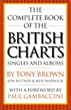 The Complete Book of the British Charts, Tony Brown, 0711976708