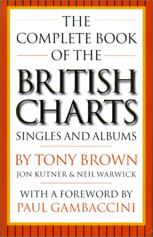 The Complete Book of the British Charts: Singles and Albums pdf epub