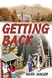 Getting Back, Mark Maller, 0595250475