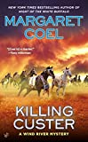 Killing Custer, Margaret Coel, 0425264645
