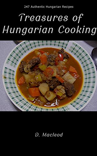 Treasures of Hungarian Cooking by Macleod