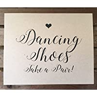 Dancing Shoes Take a Pair - Wedding Signage - 8x10 PRINT - Unframed - Reception - RUSTIC - Sign - Recycled - Eco Friendly