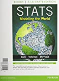 Stats : Modeling the World Books a la Carte Plus NEW MyStatLab with Pearson EText -- Access Card Package, Bock, David E. and Velleman, Paul F., 0133873722