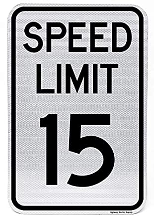 Speed Limit 15 MPH Sign 12