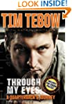Through My Eyes: A Quarterback's Jour...