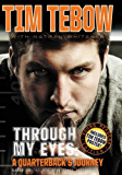 Through My Eyes: A Quarterback's Journey : Young Reader's Edition