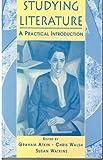 Studying Literature, Graham Atkin and Chris Walsh, 0745016278