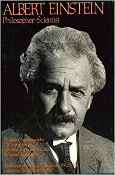 Albert Einstein, Philosopher-Scientist: The Library of