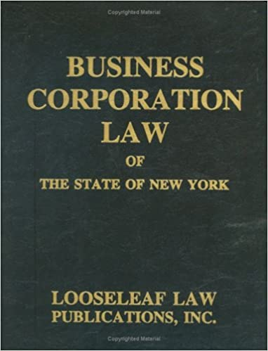 Business Corporation Law: N.Y.S. Certified: New York State Statute